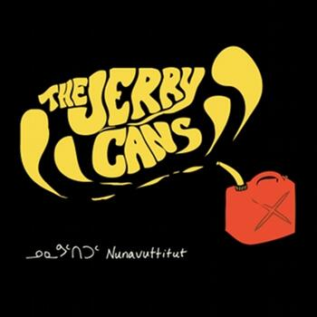 The Jerry Cans - Nunavuttitut